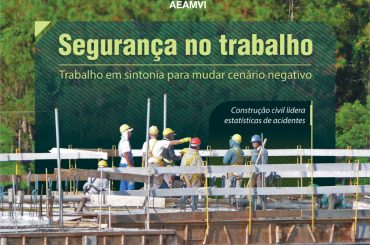 Segurança na construção civil na reportagem de capa do Mutirão 118