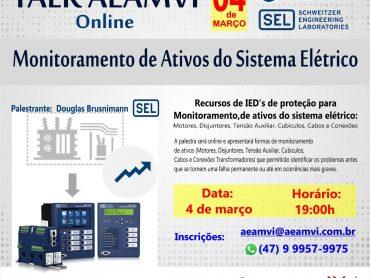 Talk AEAMVI online aborda Monitoramento de Ativos do Sistema Elétrico